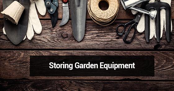 Storing Garden Equipment